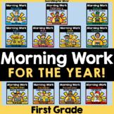 Morning Work for the Year Bundle {1st Grade} PDF & Digital Ready!