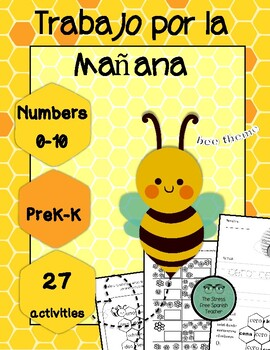 Morning Work in Spanish, Numbers 0-10, 27 activities! Bees / Spring Edition
