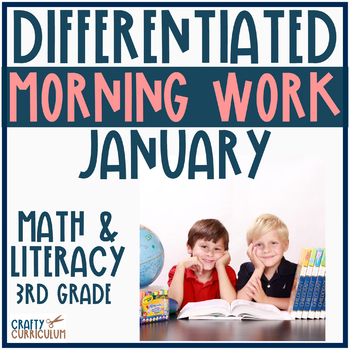Morning Work or Centers Differentiated Third Grade January