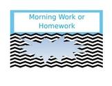 Morning Work or Homework