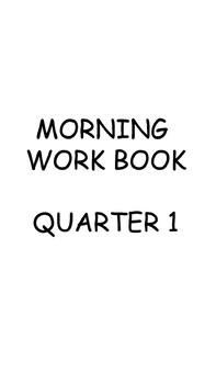 Morning Work, quarter 1