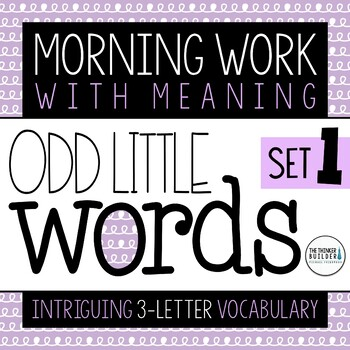odd little words vocabulary rich morning work word work 12 weeks