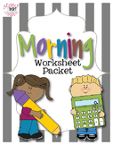 Morning Worksheet Packet