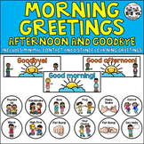 Morning Greetings (Includes Afternoon and Goodbye)