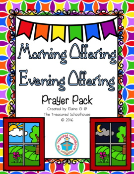 Morning and Evening Offering Prayer Pack