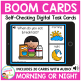 Morning or Night Digital Task Cards: BOOM CARDS