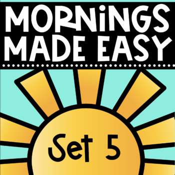 Mornings Made Easy Set Five! First Grade Morning Work By T