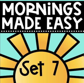 Mornings Made Easy Set Seven! First Grade Morning Work By