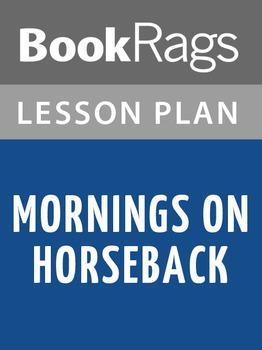 Mornings on Horseback Lesson Plans