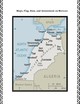 Morocco Geography, Flag, Data, Maps Assessment Map Skills and Data Analysis