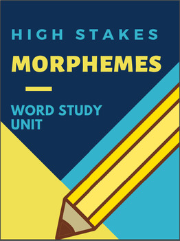 Morphemes, Affixes, & Suffixes - Academic Vocabulary Word Part Unit