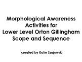 Morphological Awareness Activities for  Lower Level Orton Gillingham