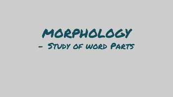Morphology/Etymology Introduction Lesson