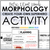 Morphology (Prefix & Root Words) Superhero Activity - Comp