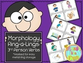 Morphology Ring-a-Lings: 3rd Person Verbs