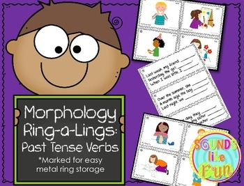 Morphology Ring-a-Lings: Past Tense Verbs