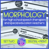 Morphology - Roots, Prefixes, and Suffixes for Middle/High School Speech Therapy