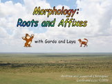 Morphology: Roots and Affixes