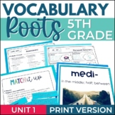 Vocabulary Roots Word Study for 5th Grade -  Unit 1