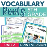 5th Grade Vocabulary Greek & Latin Roots - Unit 2