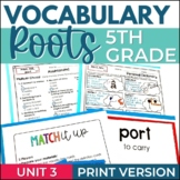 Vocabulary Roots Word Study for 5th Grade - Unit 3