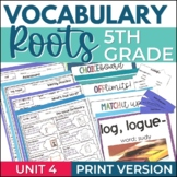 Vocabulary Roots Word Study for 5th Grade - Unit 4