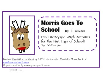 Morris Goes to School Math and Literacy Activities for the First Days of School