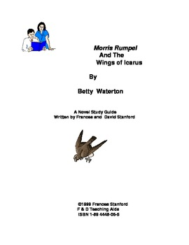 Morris Rumpel and the Wings of Icarus Novel Study Guide