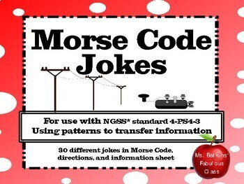 Morse Code Jokes - For use with NGSS standard 4-PS4-3