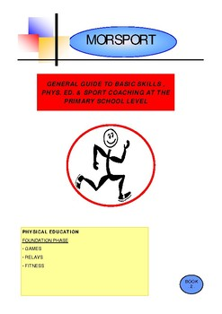 Basic Skills, Physical Education & Sport. Bk.2. Gr. 1-3