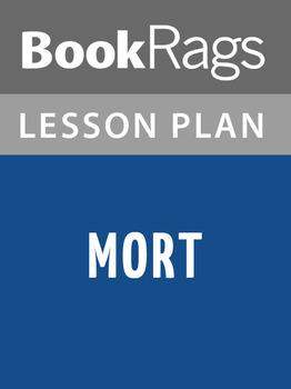 Mort Lesson Plans