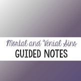 Mortal and Venial Sins - Guided Notes and Lesson Plan