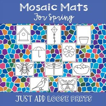 Spring Mosaic Mats for Loose Parts