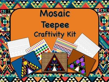 Mosaic Teepee Craftivity Kit Print & Go - NO PREP - Great for Geometry!!