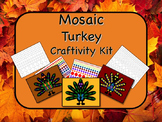 Mosaic Turkey Craftivity Kit Print and Go - NO PREP - Great for Geometry!!
