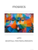 Mosaics with Decimals, Fractions, Percents