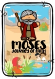 Moses a Journey of Faith Bible Story