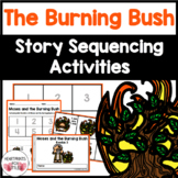 Moses and the Burning Bush Bible Story Sequencing Activities