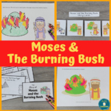 Moses and the Burning Bush Hands-On Bible Activities for Preschool - Grade 1