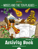 Moses & the Ten Plagues Activity Book and Lesson Plans