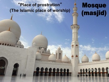 Mosques: Learning About Islam; Slideshow, student note page, color photos