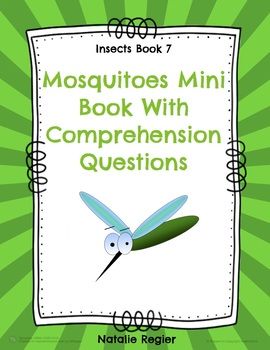 Mosquitoes Mini Book and Comprehension Questions
