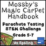 Mossby's Magic Carpet Handbook Parachute Testing Challenge