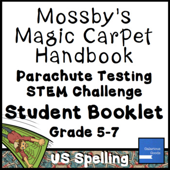 Mossby's Magic Carpet Handbook Parachute Testing Student Booklet