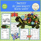 Mossy by Jan Brett Book Unit