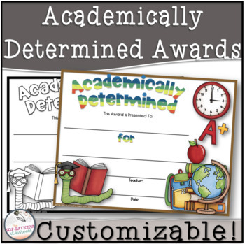 Most Academically Determined Award- Editable!