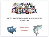 Most Awesome Activities:  Shark Island