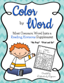 Most Common Word List 1-11 Color by Word: Reading Horizons