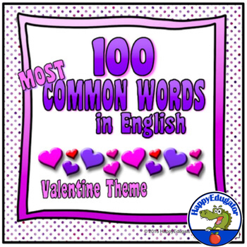 valentines day sight words 100 most common words in english hearts