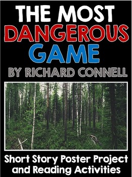 Most Dangerous Game Short Story Unit with Poster Project and Questions